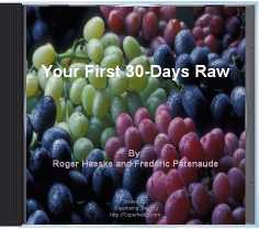 Your First 30 Days Raw